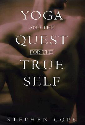 Image for Yoga and the Quest for the True Self