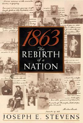 1863: The Rebirth of a Nation, Stevens, Joseph E.
