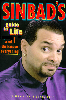 Image for Sinbad's Guide to Life: Because I Know Everything