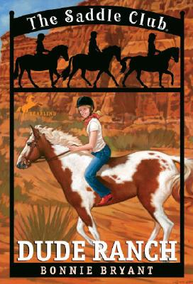 Image for Dude Ranch (The Saddle Club, Book 6)