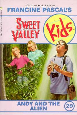 Image for Andy and the Alien (Sweet Valley Kids #29)