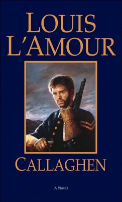Callaghen: A Novel, L'Amour, Louis