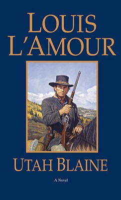 Image for Utah Blaine: A Novel