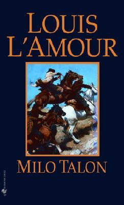 Milo Talon, Louis L'Amour