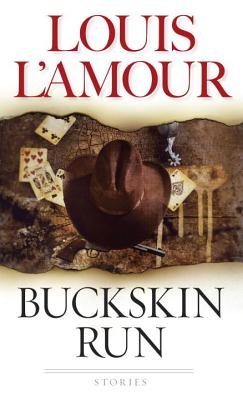 Buckskin Run, Louis L'Amour