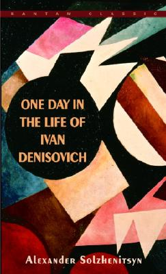 One Day in the Life of Ivan Denisovich, Alexander Solzhenitsyn