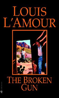 The Broken Gun, Louis L'Amour