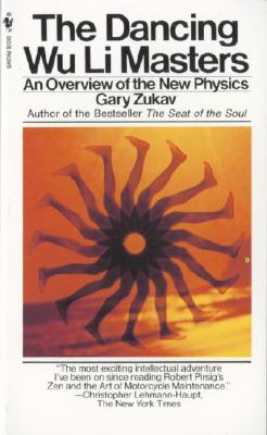 Image for Dancing Wu Li Masters : An Overview of the New Physics (Bantam New Age Bks.)
