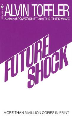 Future Shock, Toffler, Alvin