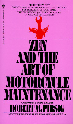 Image for Zen And The Art Of Motorcycle Maintenance:An Inquiry Into Values