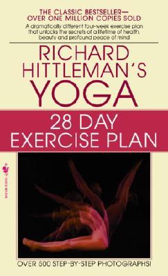 Richard Hittleman's Yoga: 28 Day Exercise Plan, Hittleman, Richard L.