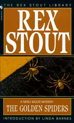 The Golden Spiders (Nero Wolfe Mysteries), Rex Stout