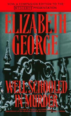 Well-Schooled in Murder, ELIZABETH GEORGE