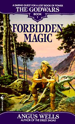 Image for Forbidden Magic (The Godwars, Book 1)