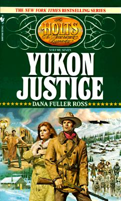 "Image for ""Yukon Justice (The Holts, No. 7)"""