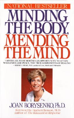 Image for Minding the Body, Mending the Mind (Bantam New Age Books)