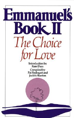 Image for Emmanuel's Book II: The Choice for Love (New Age)