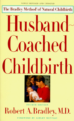 Image for Husband-Coached Childbirth (The Bradley Method of Natural Childbirth)
