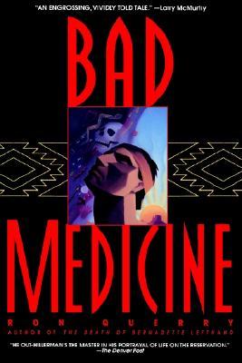 Image for Bad Medicine: A Novel