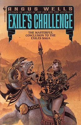 Exile's Challenge; Book Two of the Exile's Challenge, Wells, Angus