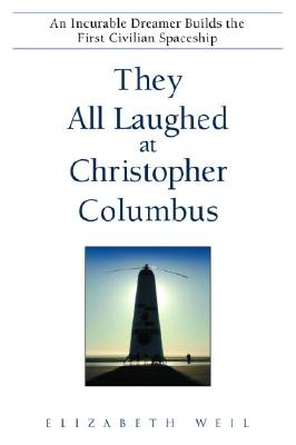 Image for THEY ALL LAUGHED AT CHRISTOPHER COLUMBUS