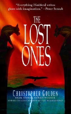 """""""The Lost Ones (The Veil, Book 3)"""", """"Golden, Christopher"""""""