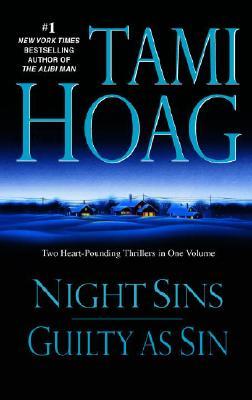 Night Sins/Guilty as Sin, Tami Hoag