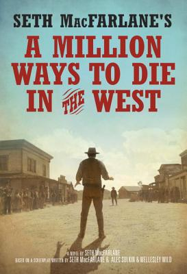 Image for Million Ways To Die In The West, A