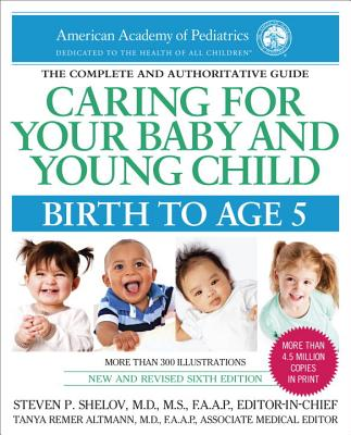 Image for Caring for Your Baby and Young Child, 6th Edition: Birth to Age 5