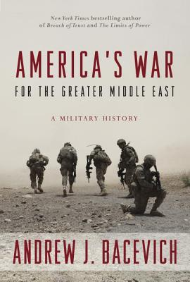 Image for America's War for the Greater Middle East: A Military History