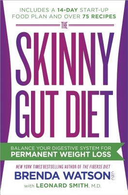 Image for The Skinny Gut Diet: Balance Your Digestive System for Permanent Weight Loss