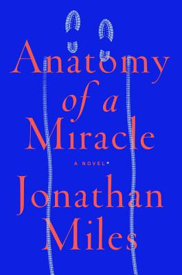 Image for Anatomy Of A Miracle