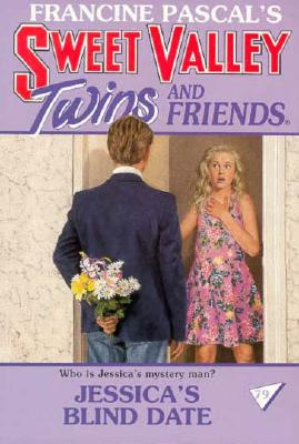 Image for Jessica's Blind Date (Sweet Valley Twins and Friends #79)