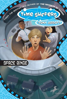 Image for Time Surfers #1: Space Bingo (The Time Surfers)
