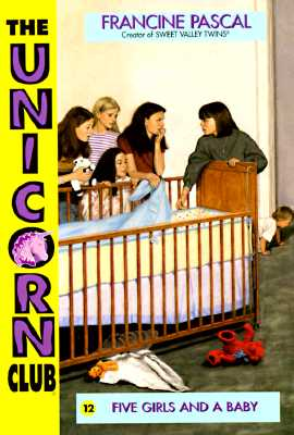 Image for Unicorn Club 12: Five Girls and a Baby