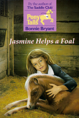 Image for Jasmine Helps a Foal (Pony Tails)