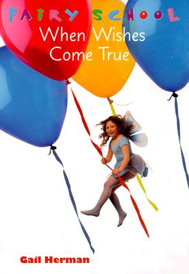 Image for When Wishes Come True (Fairy School)