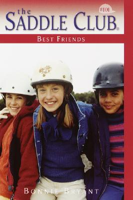 Image for Best Friends (The Saddle Club, Book 101)