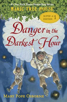 Image for Danger in the Darkest Hour (Magic Tree House Super Edition)