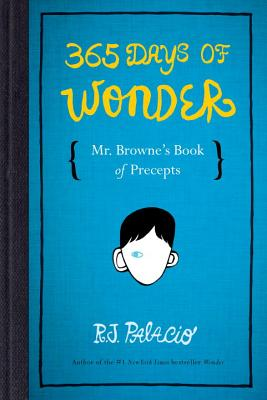 Image for 365 Days of Wonder: Mr. Browne's Book of Precepts  **SIGNED 1st Edition /1st Printing**