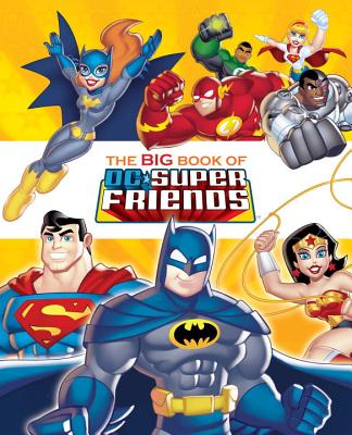 Image for The Big Book of DC Super Friends (DC Super Friends) (Big Golden Book)