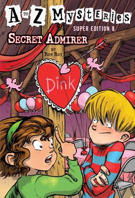 Image for A to Z Mysteries Super Edition #8: Secret Admirer