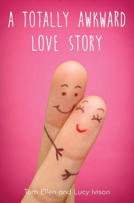 Image for A Totally Awkward Love Story