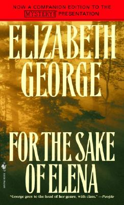 For the Sake of Elena, ELIZABETH GEORGE