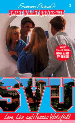Image for Love, Lies, and Jessica Wakefield (Sweet Valley University(R))