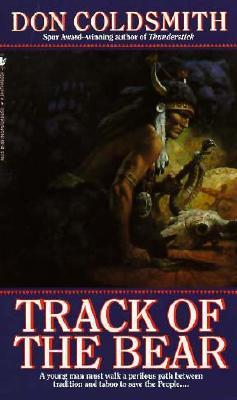 Track of the Bear: Spanish Bit Saga, Book 22 (Spanish Bit Saga), DON COLDSMITH