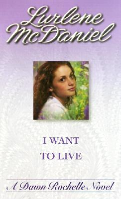 "Image for I Want To Live ( A Companion to "" Six Months to Live"")"