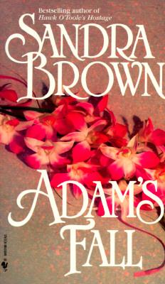 Adam's Fall, SANDRA BROWN