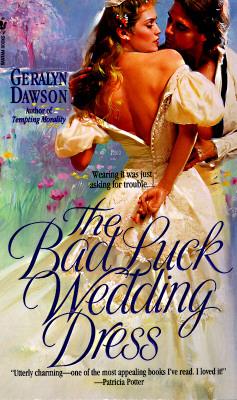 Bad Luck Wedding Dress, The, Geralyn Dawson