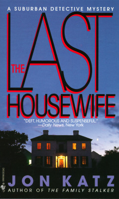 Image for The Last Housewife: A Suburban Detective Mystery